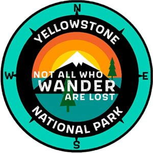 Yellowstone Not All Who Wander Sticker